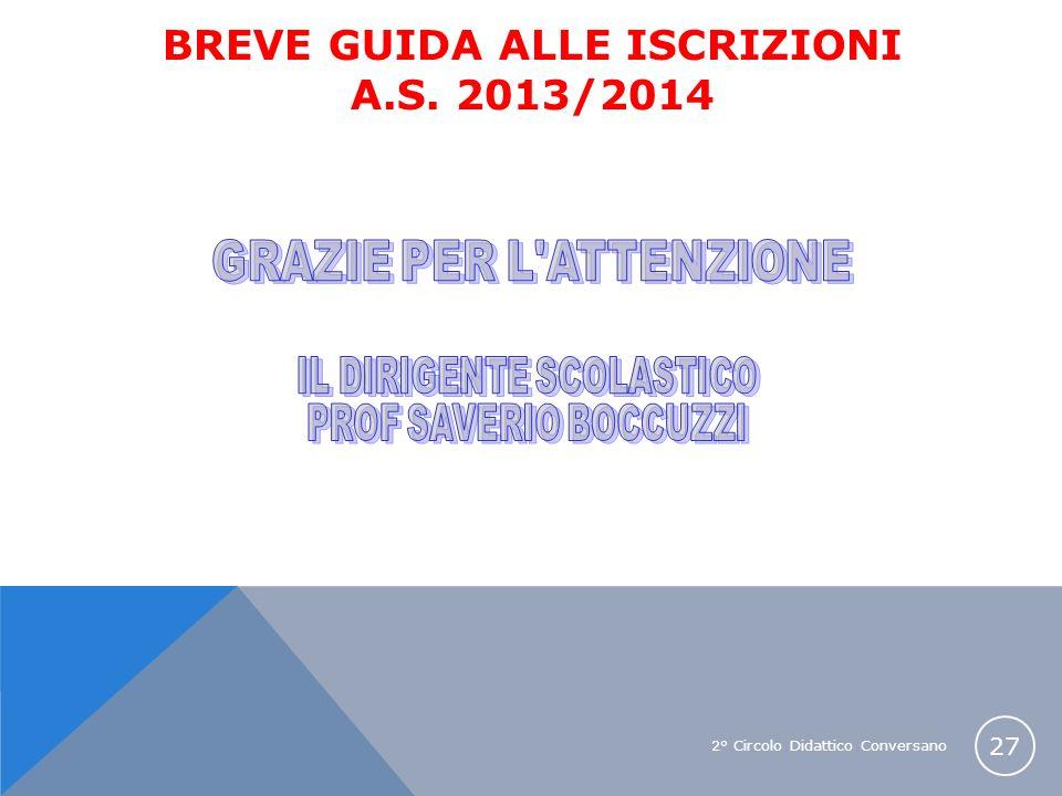 BREVE GUIDA ALLE ISCRIZIONI A.S. 2013/2014