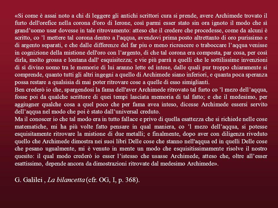 G. Galilei , La bilancetta (cfr. OG, I, p. 368).