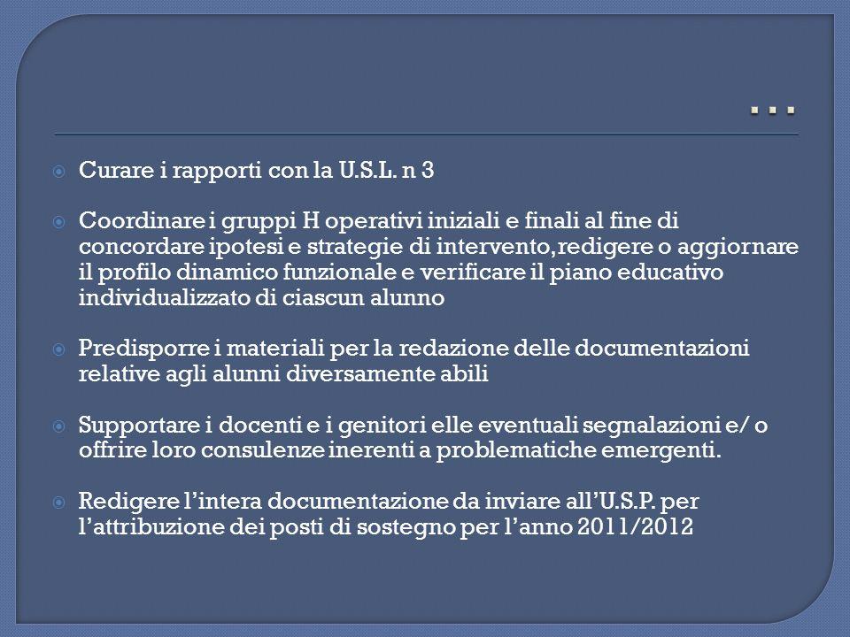 … Curare i rapporti con la U.S.L. n 3