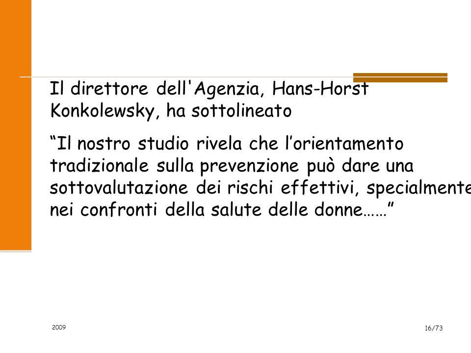 Il direttore dell Agenzia, Hans-Horst Konkolewsky, ha sottolineato