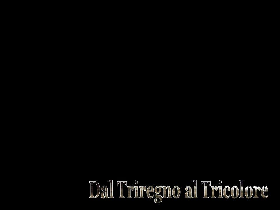 Dal Triregno al Tricolore