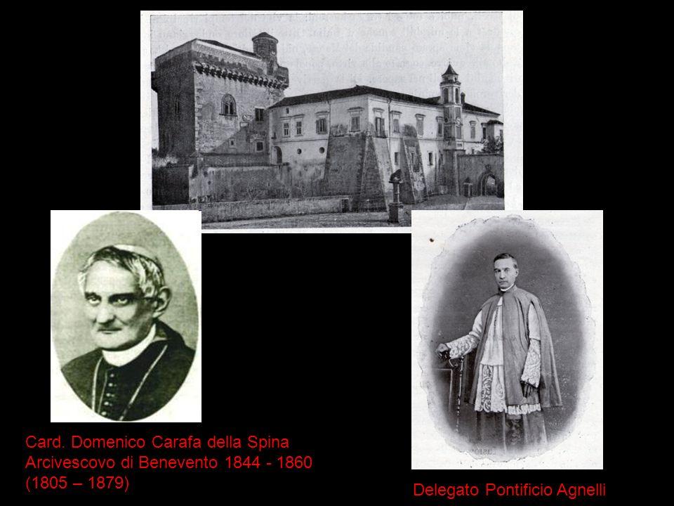 Card. Domenico Carafa della Spina Arcivescovo di Benevento 1844 - 1860 (1805 – 1879)