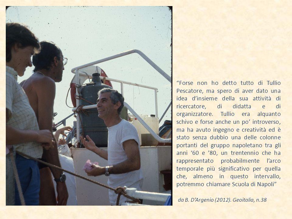 Forse non ho detto tutto di Tullio Pescatore, ma spero di aver dato una idea d'insieme della sua attività di ricercatore, di didatta e di organizzatore. Tullio era alquanto schivo e forse anche un po' introverso, ma ha avuto ingegno e creatività ed è stato senza dubbio una delle colonne portanti del gruppo napoletano tra gli anni '60 e '80, un trentennio che ha rappresentato probabilmente l'arco temporale più significativo per quella che, almeno in questo intervallo, potremmo chiamare Scuola di Napoli