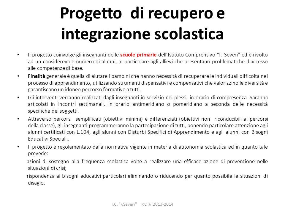 Progetto di recupero e integrazione scolastica