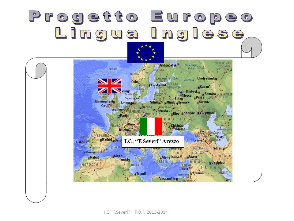 Progetto Europeo Lingua Inglese I.C. F.Severi Arezzo
