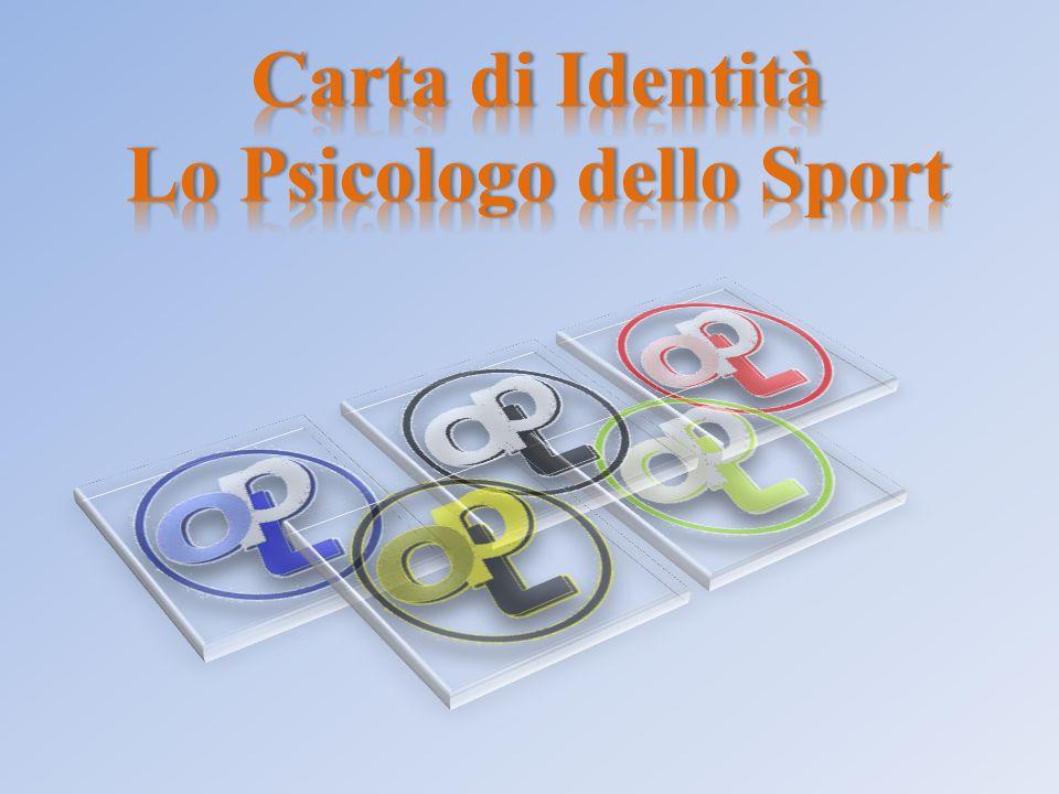 Carta di Identità Lo Psicologo dello Sport