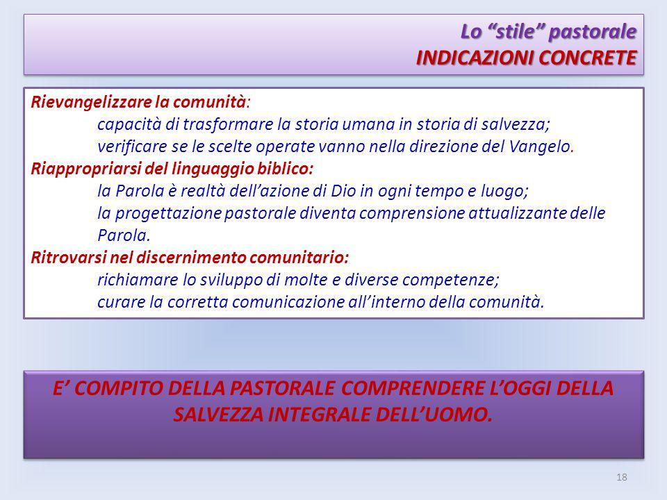 Lo stile pastorale INDICAZIONI CONCRETE