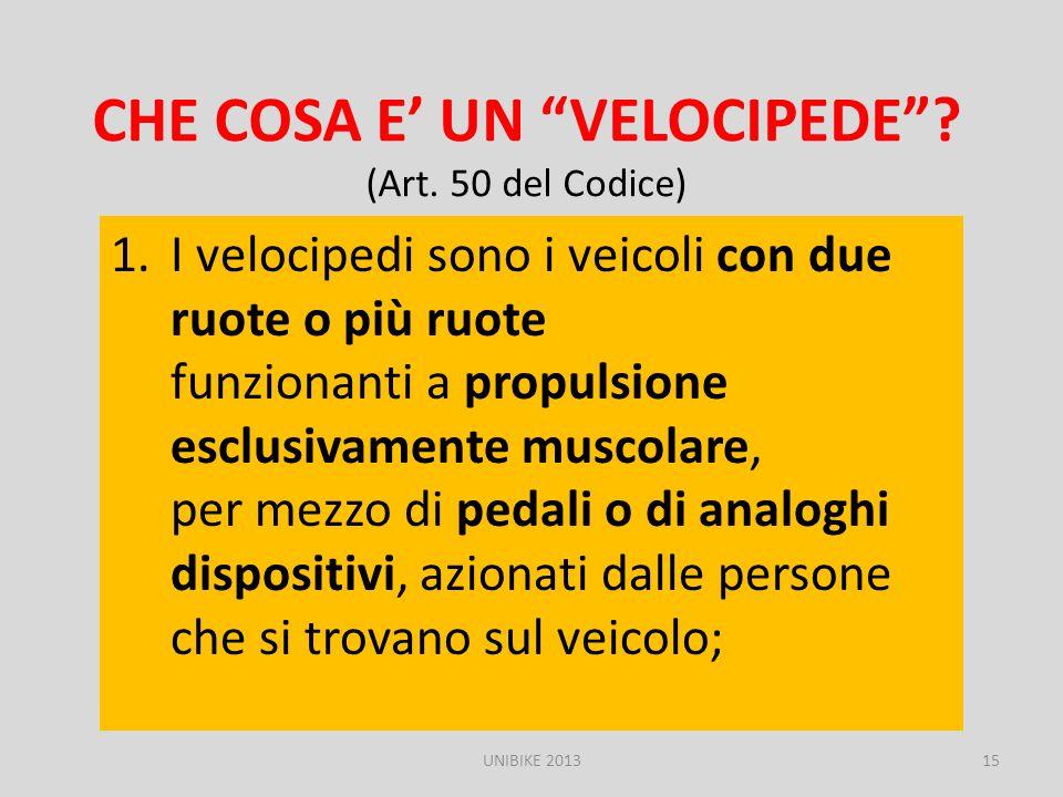 CHE COSA E' UN VELOCIPEDE (Art. 50 del Codice)