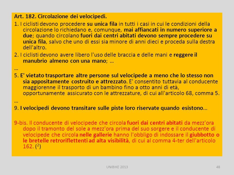 Art. 182. Circolazione dei velocipedi. 1