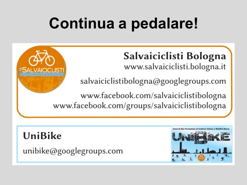 Continua a pedalare!
