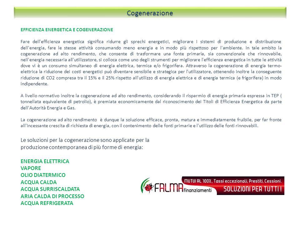 Cogenerazione EFFICIENZA ENERGETICA E COGENERAZIONE.