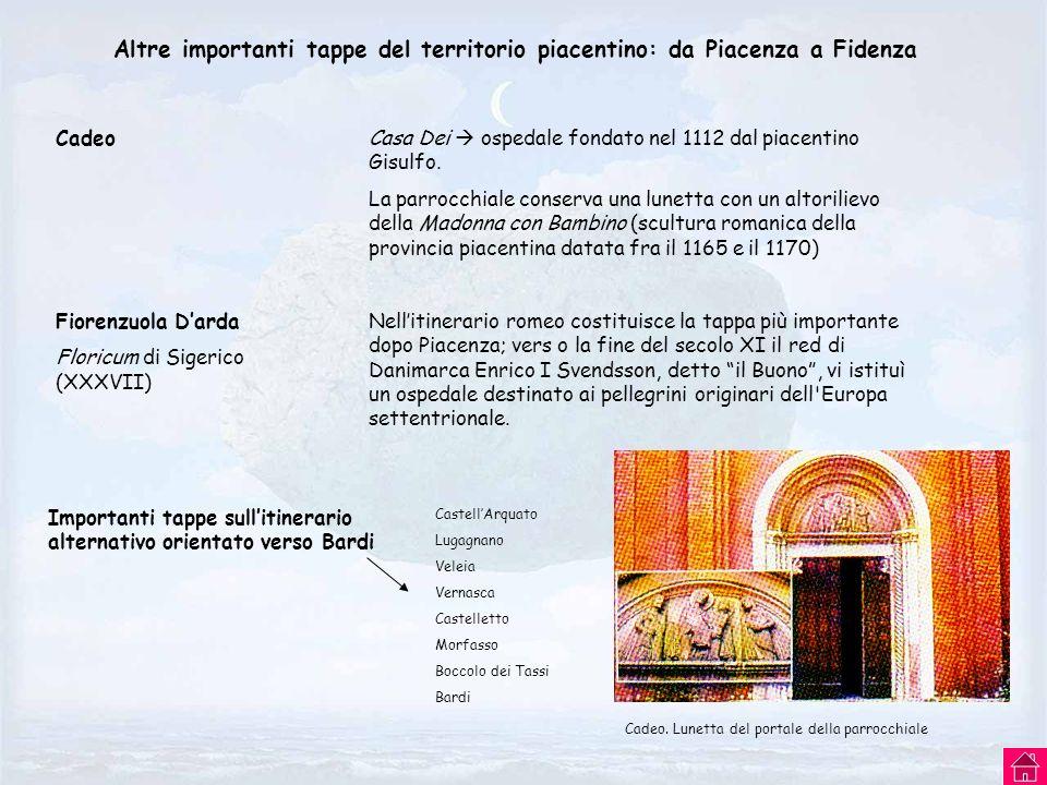 Altre importanti tappe del territorio piacentino: da Piacenza a Fidenza