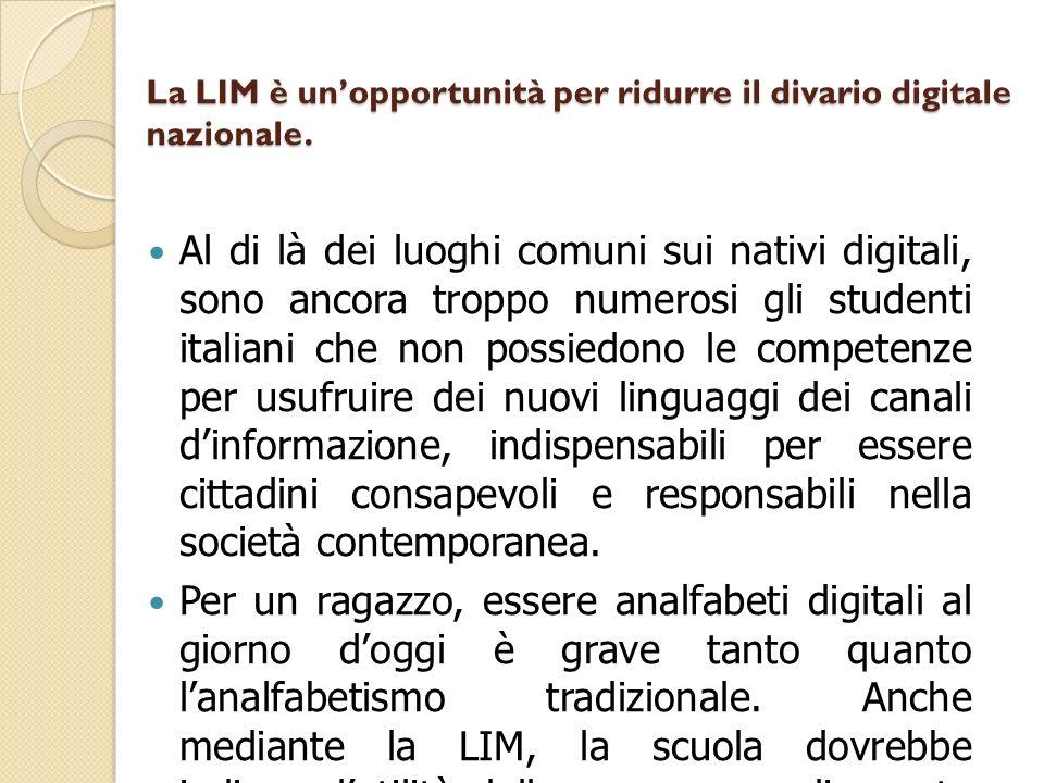 La LIM è un'opportunità per ridurre il divario digitale nazionale.