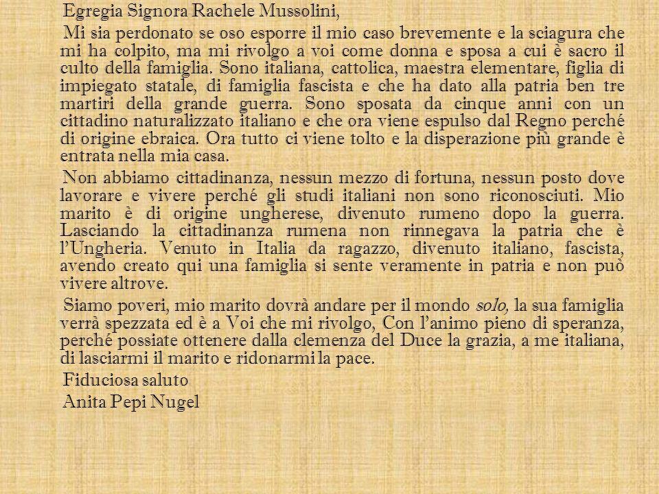 Egregia Signora Rachele Mussolini,