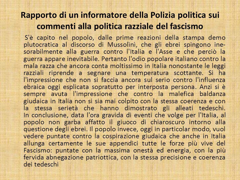 Rapporto di un informatore della Polizia politica sui commenti alla politica razziale del fascismo