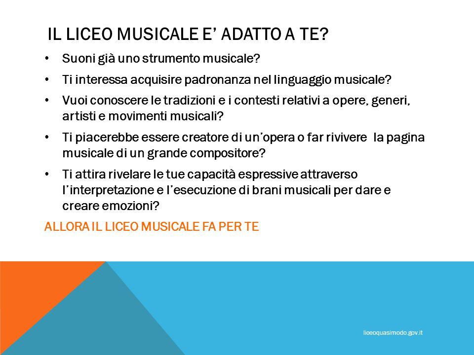 IL LICEO MUSICALE E' ADATTO A TE