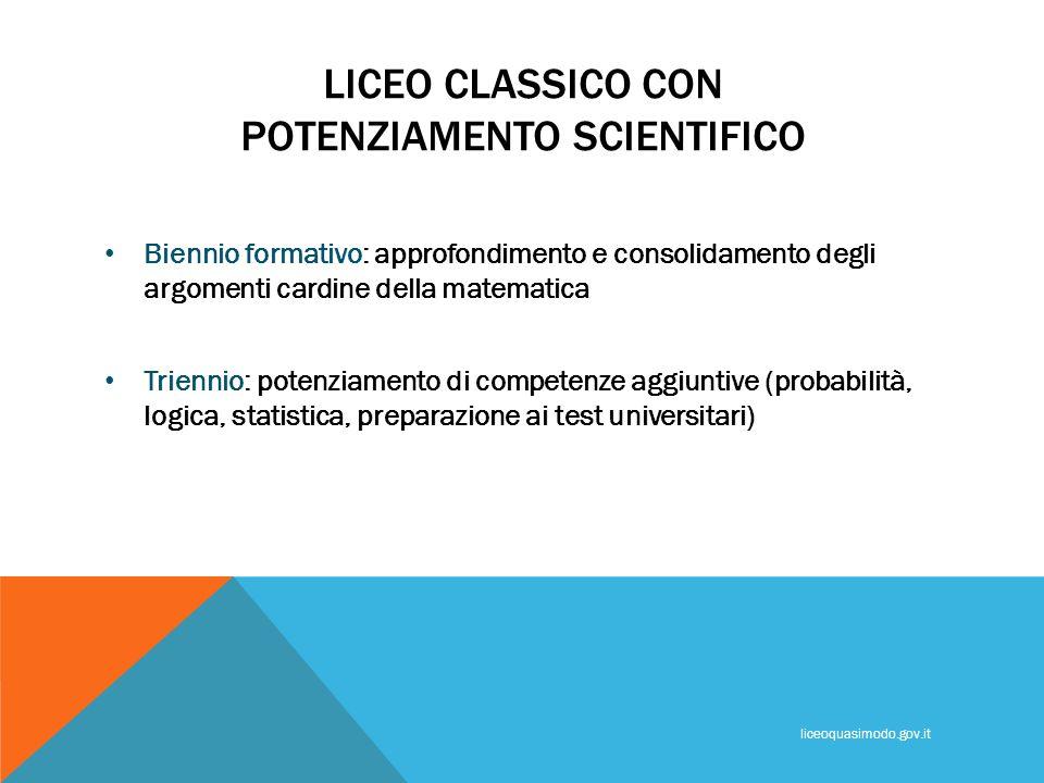 LICEO CLASSICO CON POTENZIAMENTO SCIENTIFICO