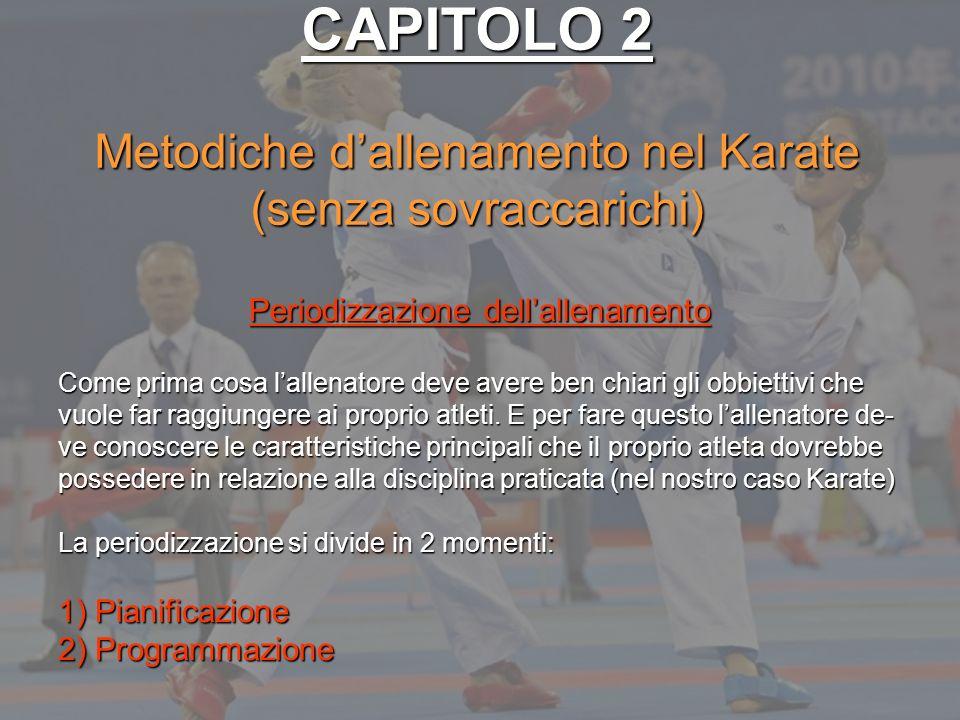 CAPITOLO 2 Metodiche d'allenamento nel Karate (senza sovraccarichi)