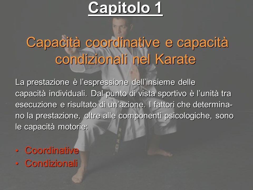 Capitolo 1 Capacità coordinative e capacità condizionali nel Karate