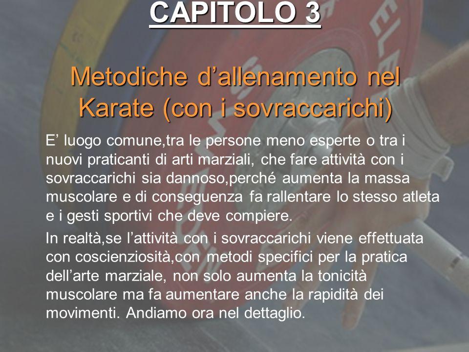 CAPITOLO 3 Metodiche d'allenamento nel Karate (con i sovraccarichi)
