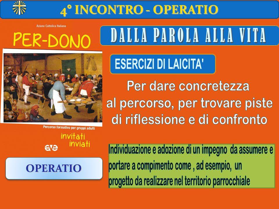 DALLA PAROLA ALLA VITA 4° INCONTRO - OPERATIO OPERATIO
