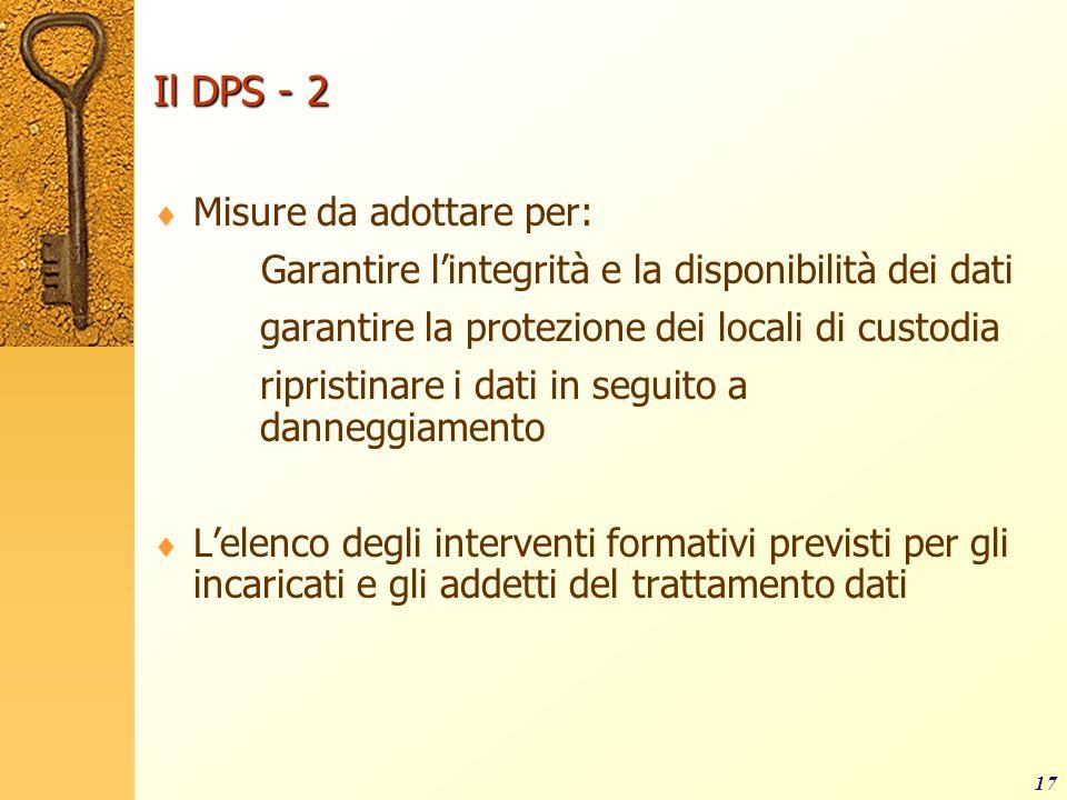Il DPS - 2 Misure da adottare per: