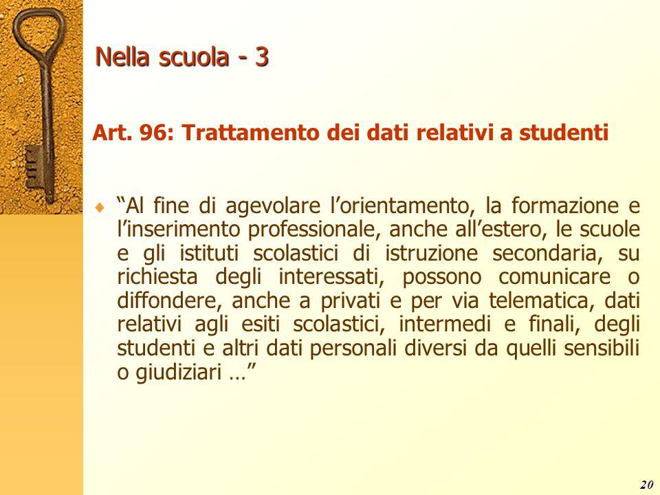 Nella scuola - 3 Art. 96: Trattamento dei dati relativi a studenti