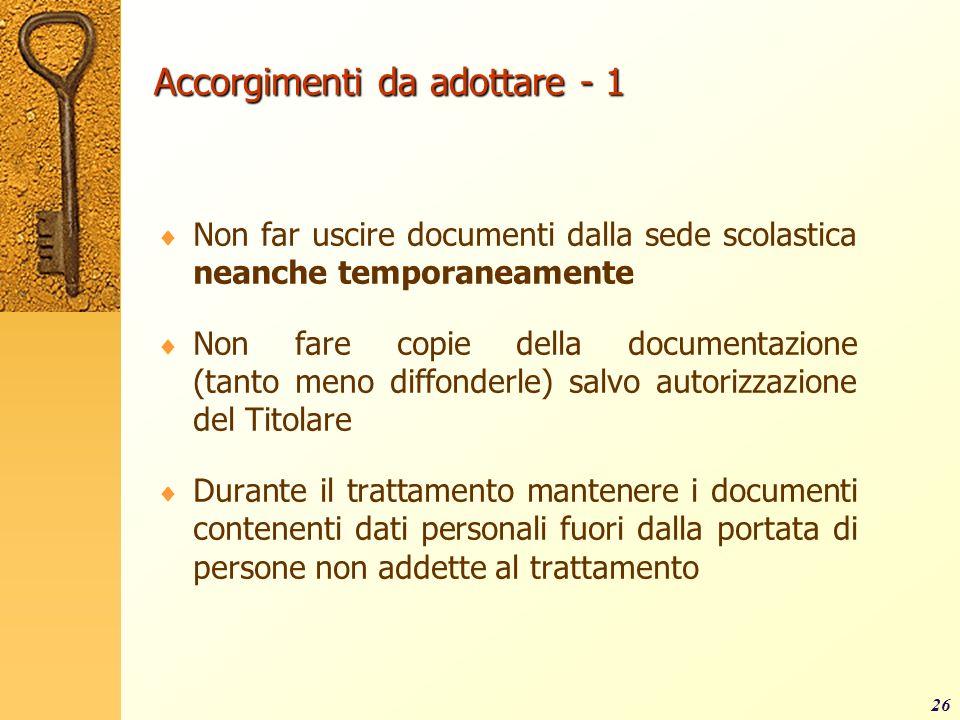 Accorgimenti da adottare - 1