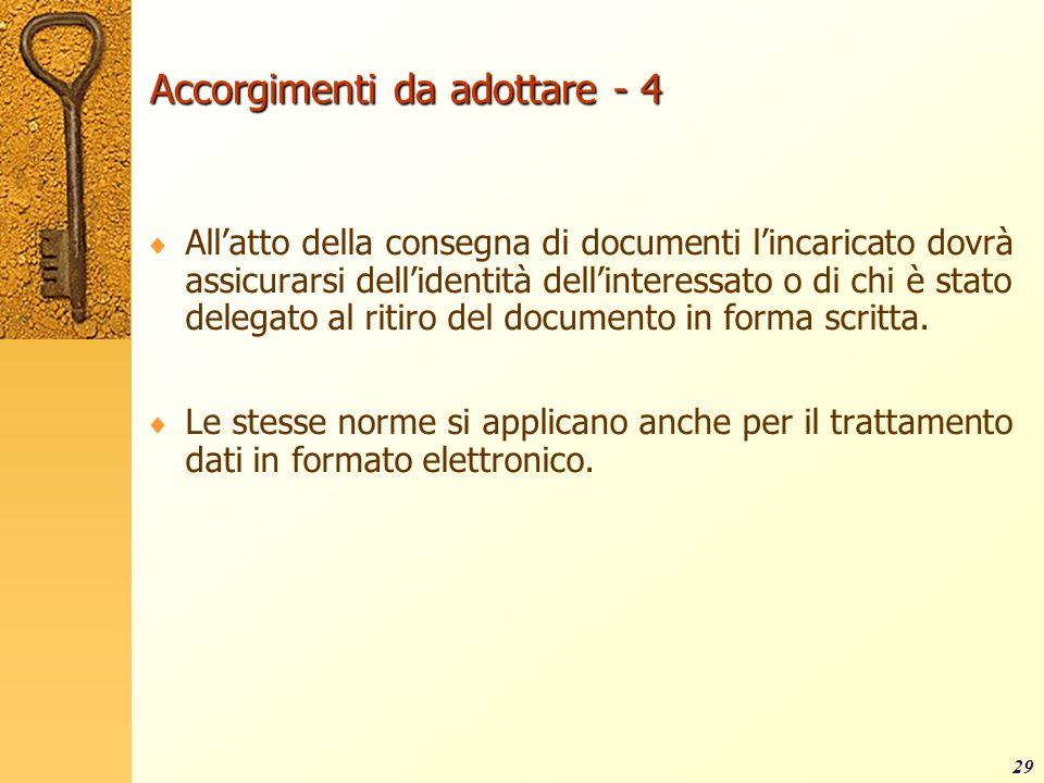 Accorgimenti da adottare - 4