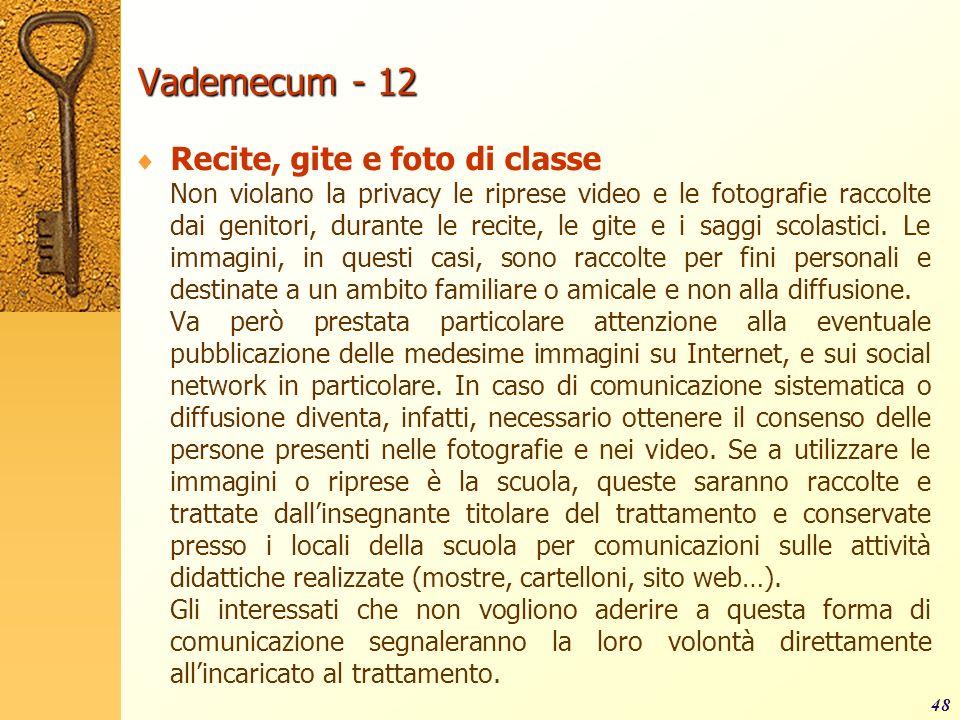 Vademecum - 12 Recite, gite e foto di classe
