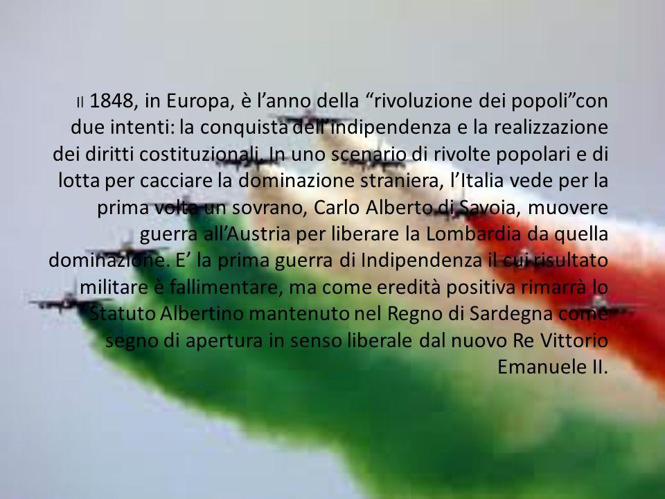 Il 1848, in Europa, è l'anno della rivoluzione dei popoli con due intenti: la conquista dell'indipendenza e la realizzazione dei diritti costituzionali.