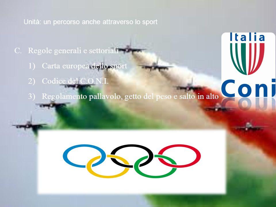Regole generali e settoriali Carta europea dello sport