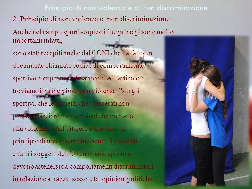 Principio di non violenza e di non discriminazione