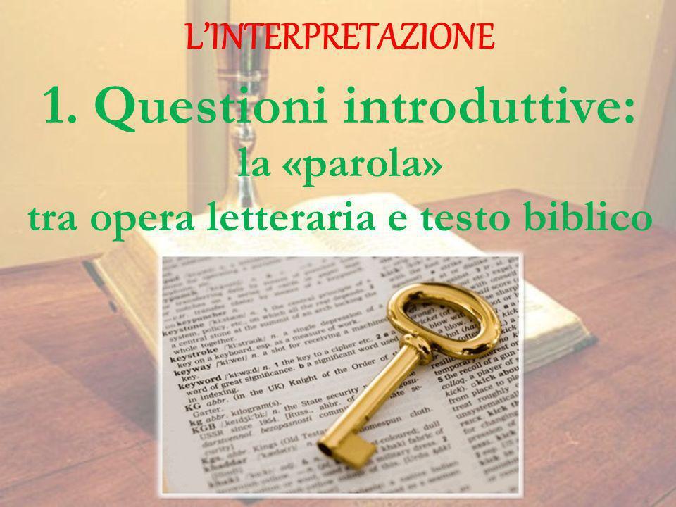1. Questioni introduttive: tra opera letteraria e testo biblico