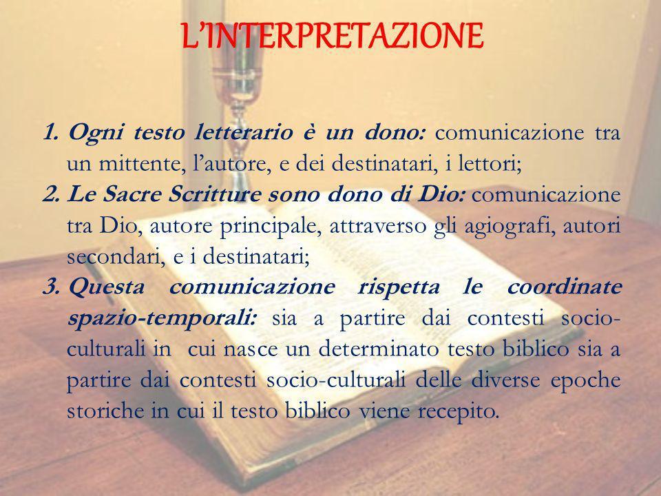 L'INTERPRETAZIONE Ogni testo letterario è un dono: comunicazione tra un mittente, l'autore, e dei destinatari, i lettori;