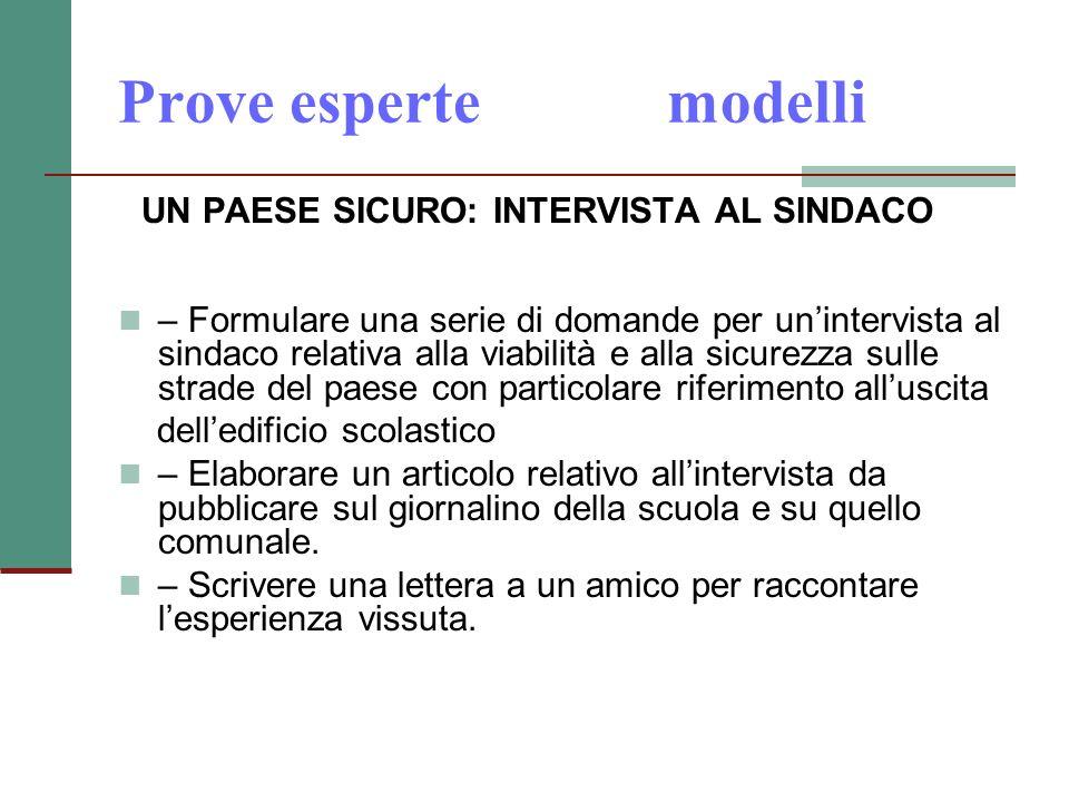 Prove esperte modelli UN PAESE SICURO: INTERVISTA AL SINDACO