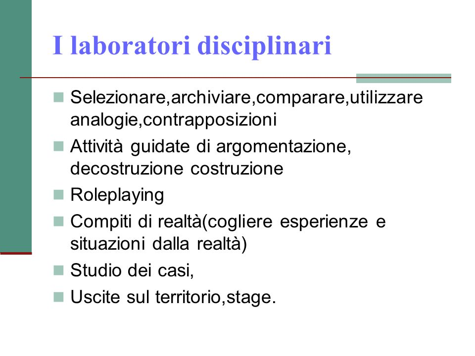 I laboratori disciplinari