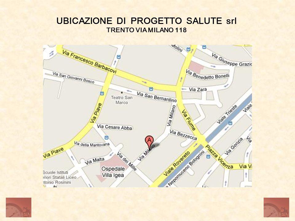 UBICAZIONE DI PROGETTO SALUTE srl TRENTO VIA MILANO 118