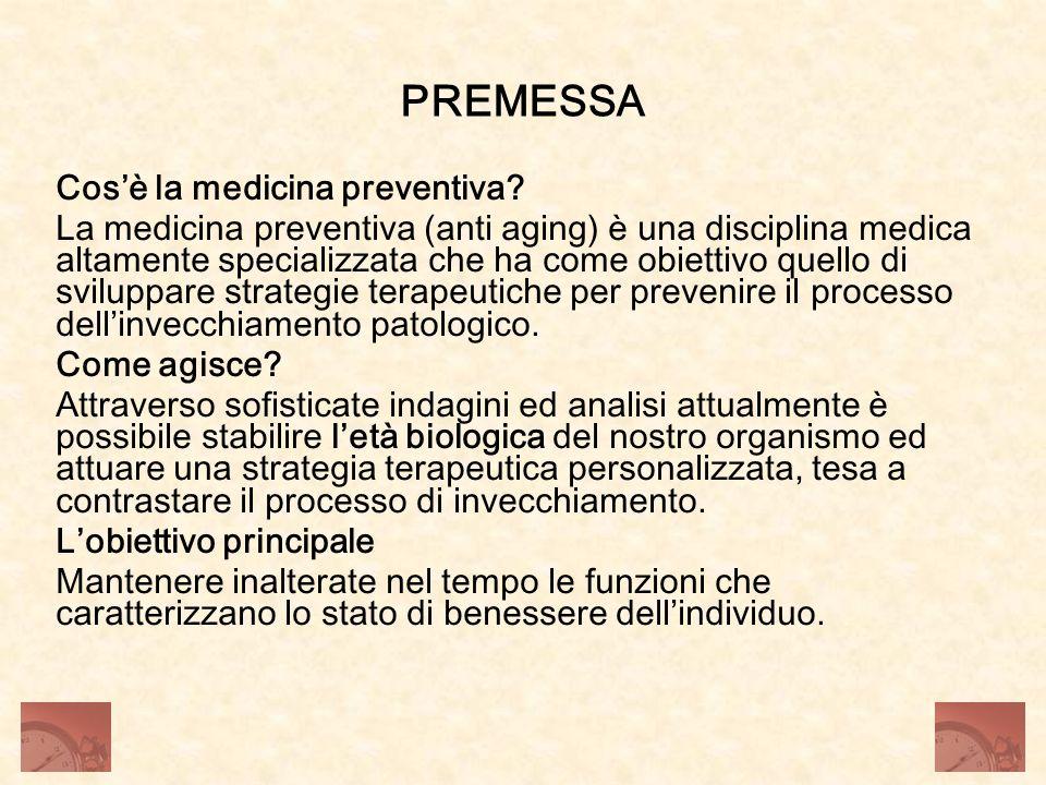 PREMESSA Cos'è la medicina preventiva