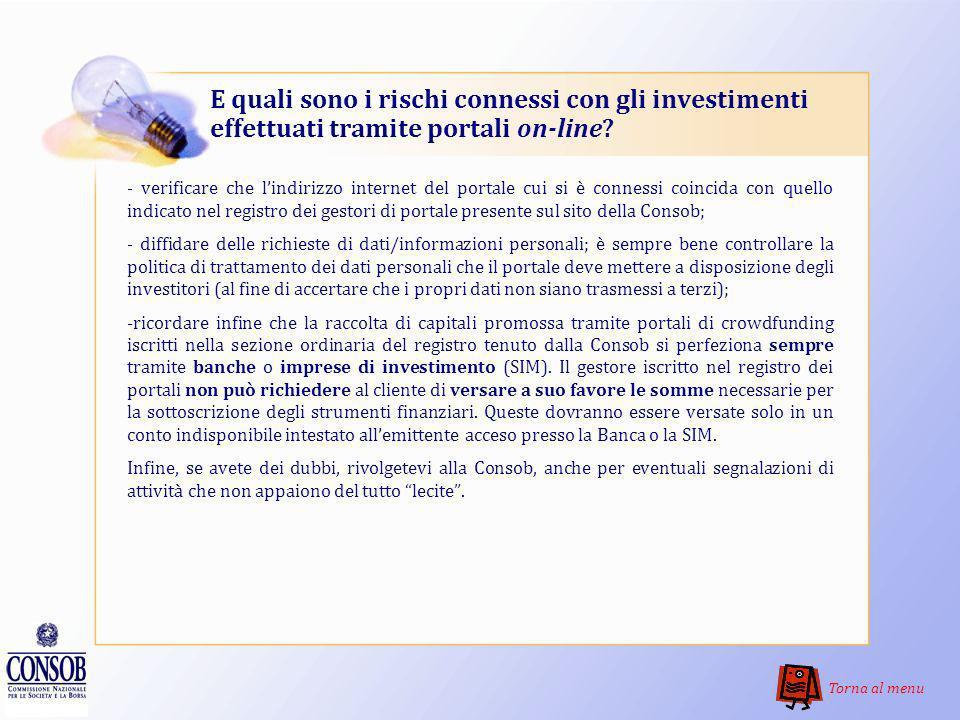 E quali sono i rischi connessi con gli investimenti effettuati tramite portali on-line