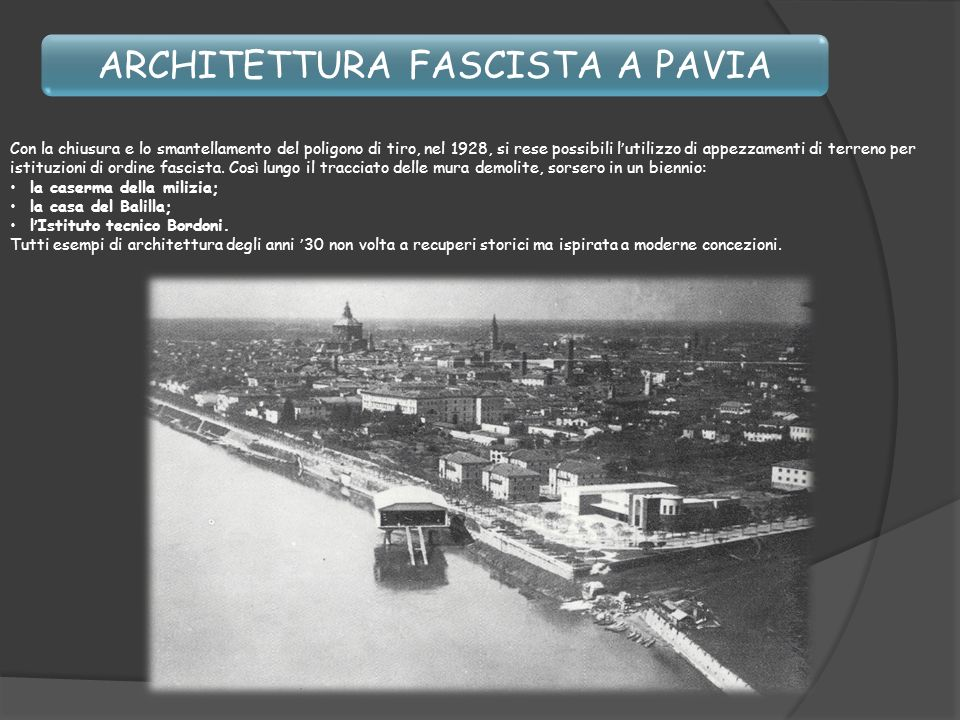 ARCHITETTURA FASCISTA A PAVIA