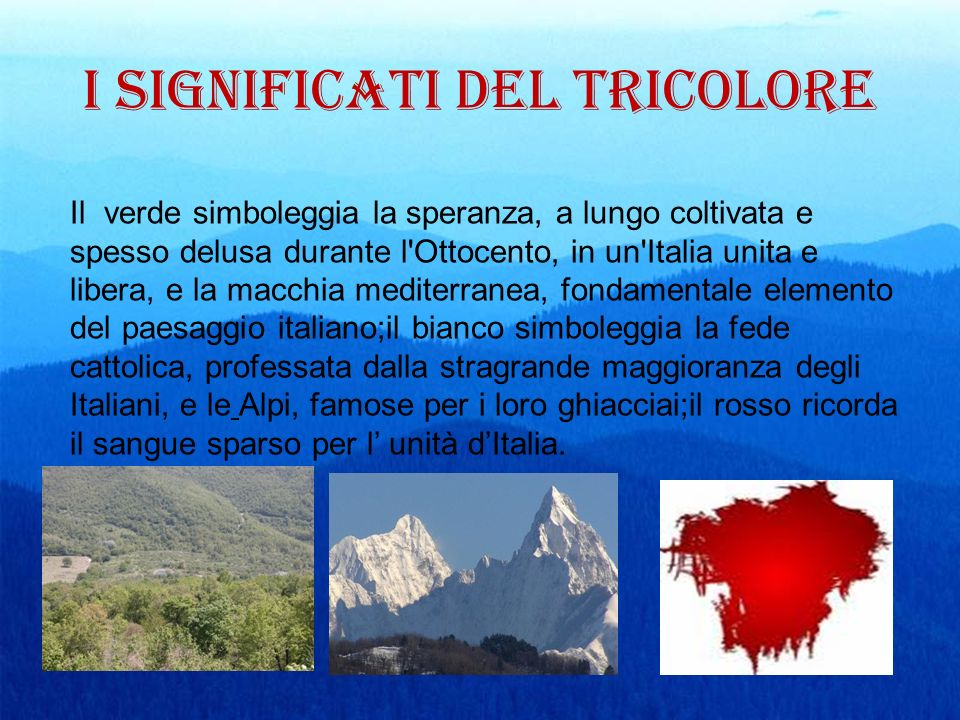 I SIGNIFICATI DEL TRICOLORE