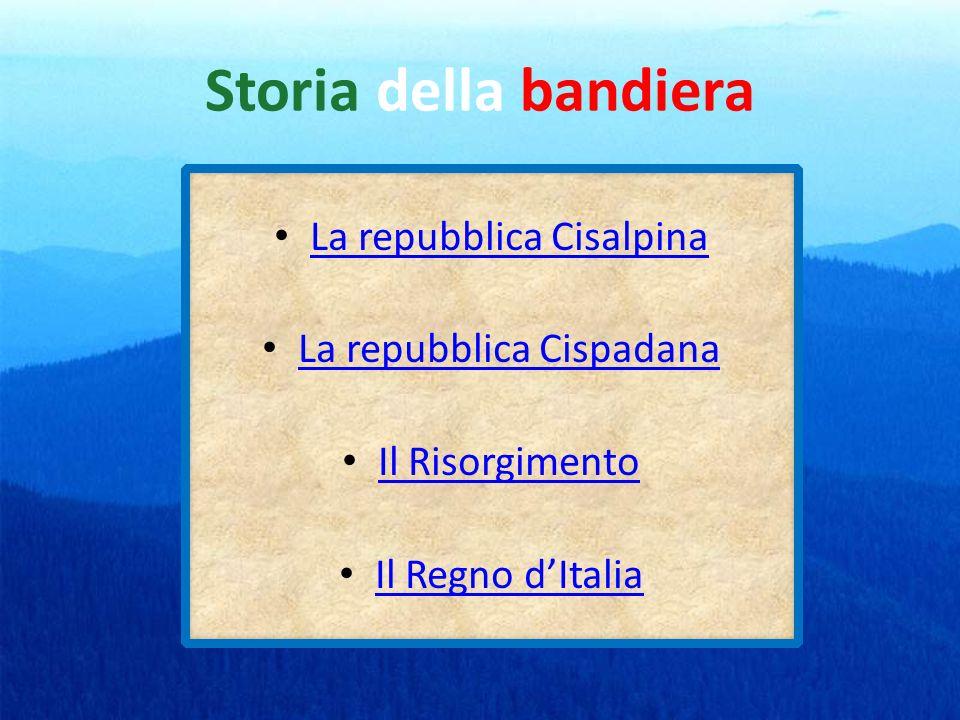 Storia della bandiera La repubblica Cisalpina La repubblica Cispadana