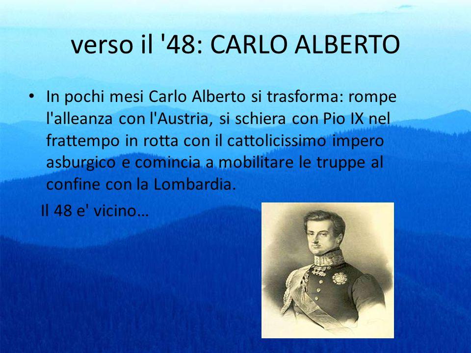 verso il 48: CARLO ALBERTO
