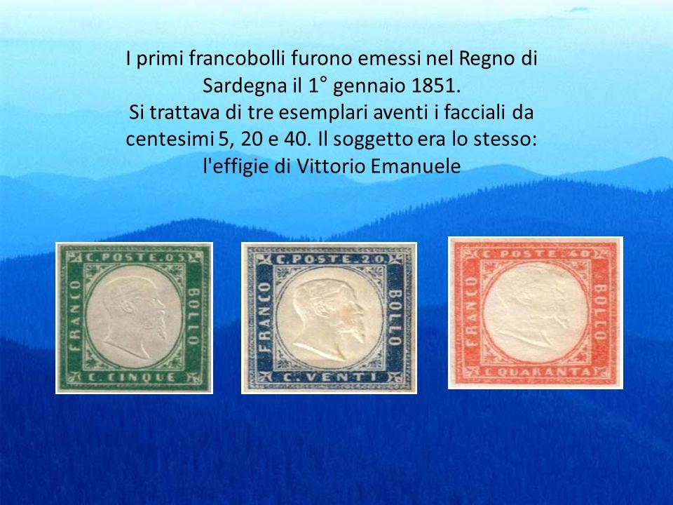 I primi francobolli furono emessi nel Regno di Sardegna il 1° gennaio 1851.