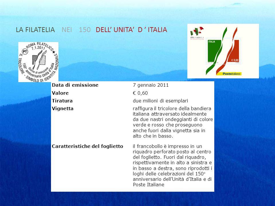 LA FILATELIA NEI 150 DELL' UNITA' D ' ITALIA