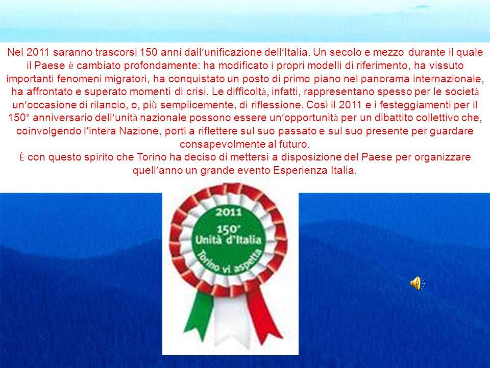 Nel 2011 saranno trascorsi 150 anni dall'unificazione dell'Italia