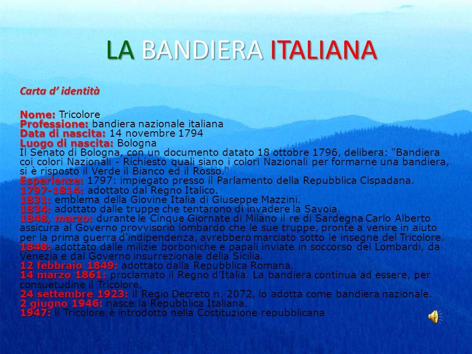LA BANDIERA ITALIANA Carta d' identità