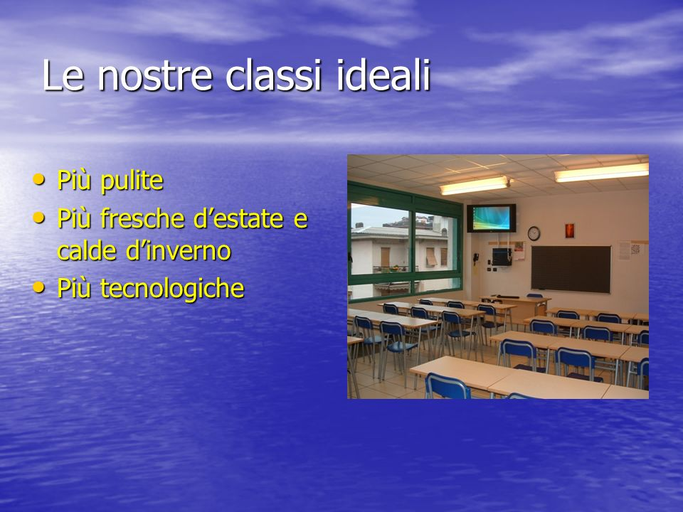 Le nostre classi ideali