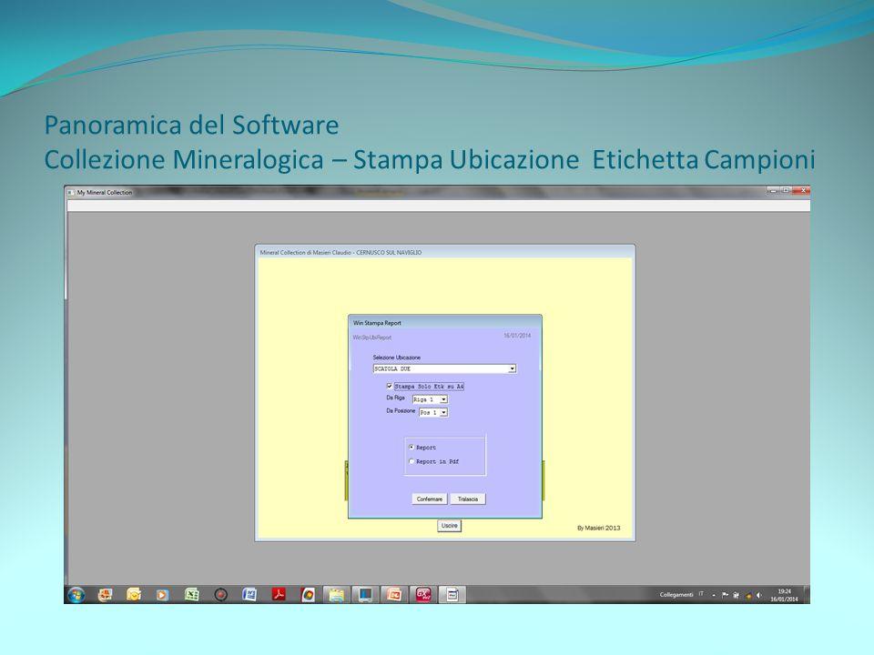 Panoramica del Software Collezione Mineralogica – Stampa Ubicazione Etichetta Campioni